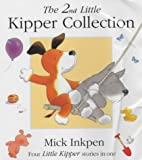 Mick Inkpen The Second Little Kipper Collection: No.2