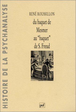 Du baquet de Mesmer au baquet de Sigmund Freud