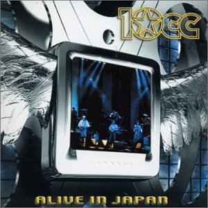 10cc - Alive in Japan - Zortam Music