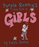 Giles Andreae Purple Ronnie's Little Guide to Girls