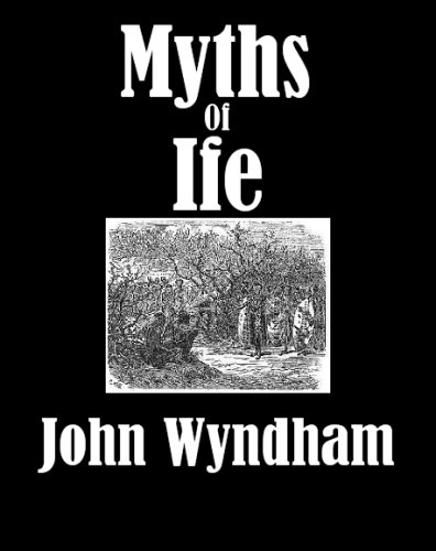 Myths of Ife [Illustrated]