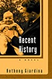 img - for Recent History: A Novel book / textbook / text book
