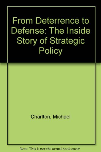From Deterrence to Defence: Inside Story of Strategic Policy