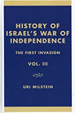 History of Israels War of Independence Vol 4 Out by Milstein
