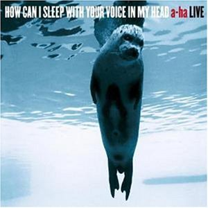A-Ha - How Can I Sleep With Your Voice In My Head (Limited Edition) - Zortam Music