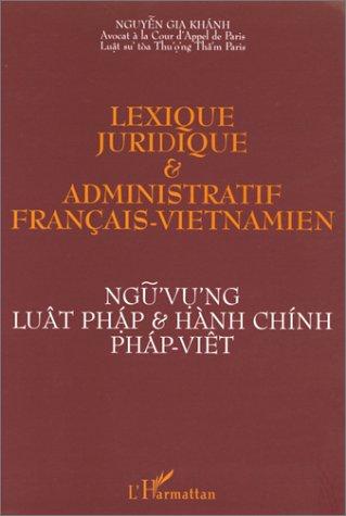 Lexique juridique et administratif français-vietnamien