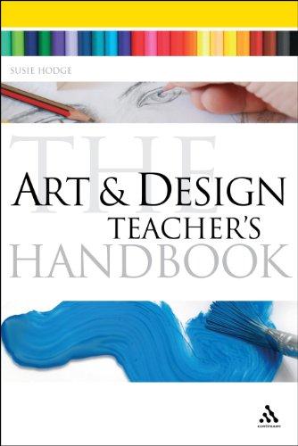 Art and Design Teacher's Handbook (Continuum Education Handbooks)