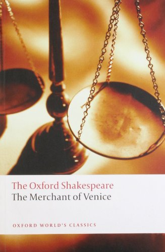 The Merchant of Venice: The Oxford Shakespeare The...