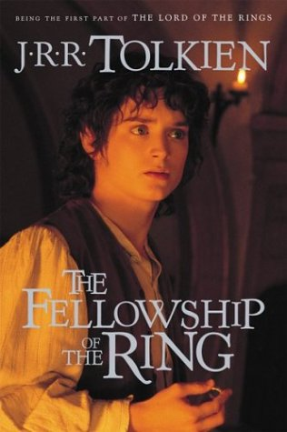 The Fellowship of the Ring: Being the First Part of the Lord of the Rings (Tolkien, J. R. R. Lord of the Rings (2001), Pt. 1.)