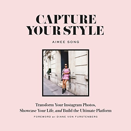 capture-your-style-transform-your-instagram-images-showcase-your-life-and-build-the-ultimate-platfor