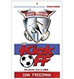 The Kick Off Dan Freedman