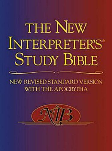 The New Interpreter's Study Bible: New Revised Standard...
