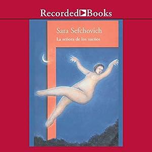 La Señora de los sueños [The Lady of Dreams (Texto Completo)] Audiobook