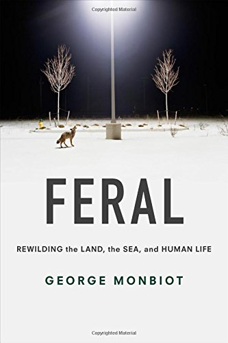 Feral-Rewilding-the-Land-the-Sea-and-Human-Life
