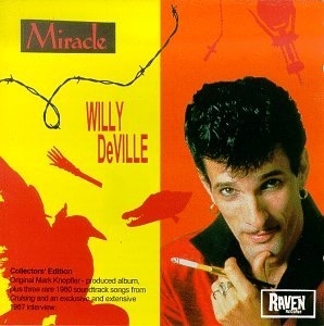 Willy Deville - Miracle - Zortam Music