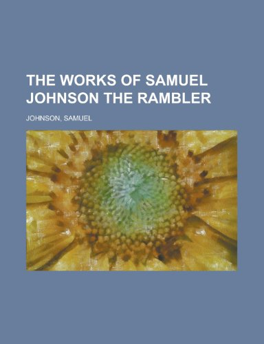 The Works of Samuel Johnson, Volume 03 the Rambler, Volume II