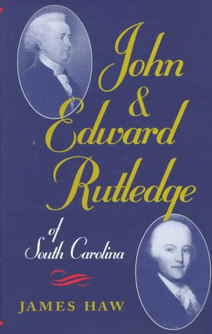 John and Edward Rutledge of South Carolina