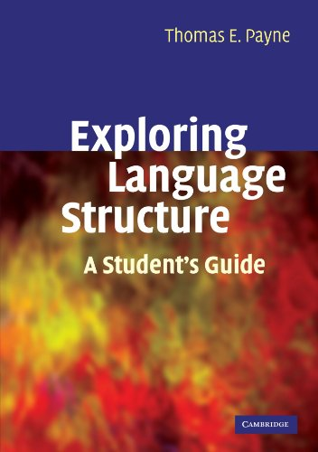 Exploring Language Structure: A Student's Guide