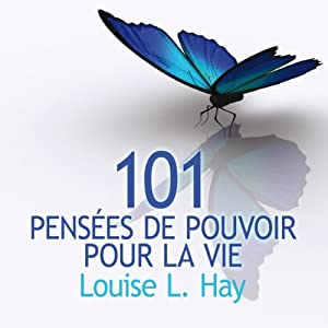 101 pensées de pouvoir pour la vie | Livre audio