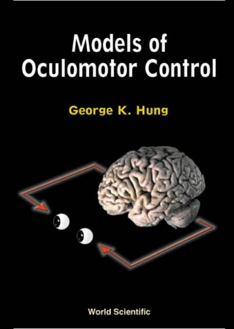 Models of Oculomotor Control