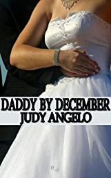 Daddy by December (The BAD BOY BILLIONAIRES Series)