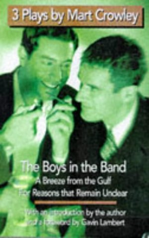 3 Plays: The Boys In The Band; A Breeze From The Gulf; For Reasons That Remain Unclear