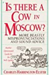 Is There a Cow in Moscow?: More Beast...