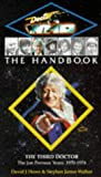 The Handbook: The Third Doctor (Doctor Who Library) (0426204867) by Howe, David J.