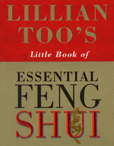 Lillian Too - Lillian Too's Little Book Of Feng Shui