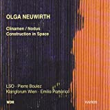 : Neuwirth: Clinamen/Nodus; Construction in Space