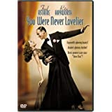 You Were Never Lovelier ~ Fred Astaire