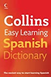 Collins Easy Learning Spanish Dictionary (Easy Learning Dictionary)