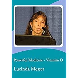 Powerful Medicine - Vitamin D