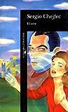 El Aire (Alfaguara Literaturas) (Spanish Edition)
