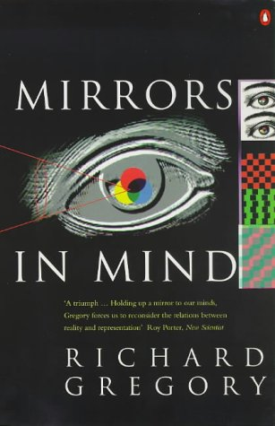 Mirrors in Mind (Penguin Press Science)