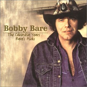 Bobby Bare - The Columbia Years: Bare