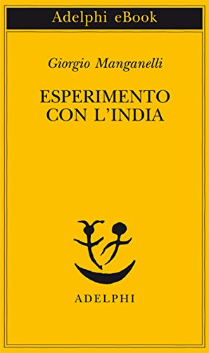 "Places of ""Esperimento con l'India (1975)"" by Giorgio Manganelli"