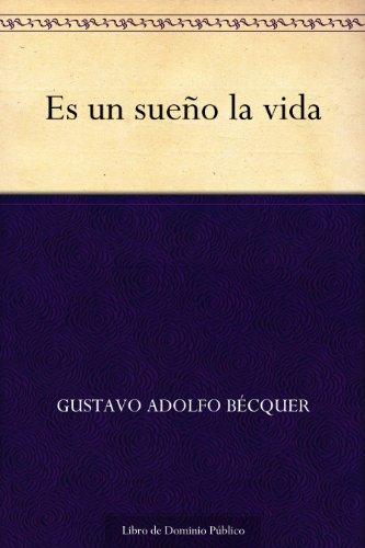 Es Un Sueño La Vida (Spanish Edition)