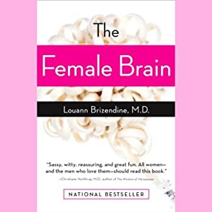 The Female Brain | [Louann Brizendine]