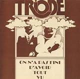 On N'A Pas Fini D'Avoir Tout Vu [180 Gr. Vinyl Reissue 2012]