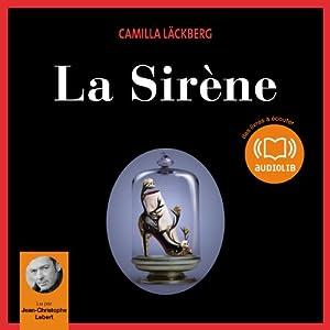 La Sirène (Erica Falck et Patrik Hedström 6) | Livre audio