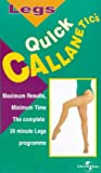 Quick Callanetics: Legs [VHS]
