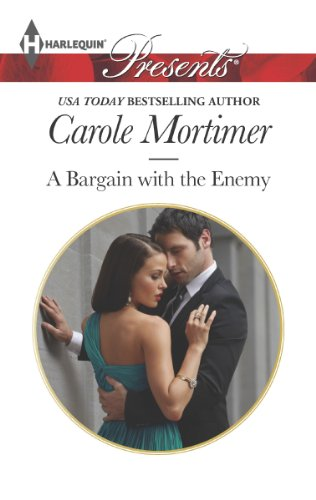 Carole Mortimer - A Bargain with the Enemy