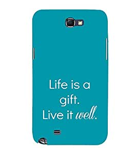 EPICCASE Life is a gift Mobile Back Case Cover For Samsung Galaxy Note 2 (Designer Case)