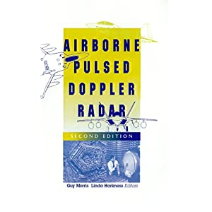 Airborne Pulsed Doppler Radar (Artech House Radar Library) (Artech House Radar Library (Hardcover))