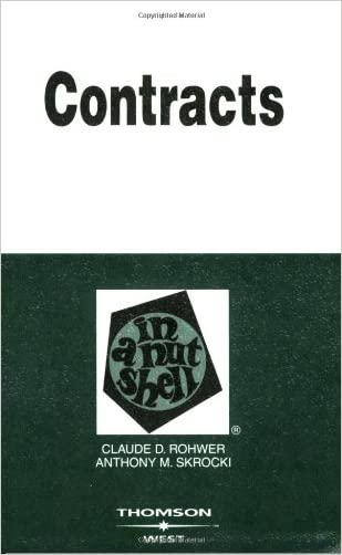 Contracts in a Nutshell (In a Nutshell (West Publishing))