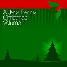 A Jack Benny Christmas Vol. 1 Radio/TV Program by Jack Benny