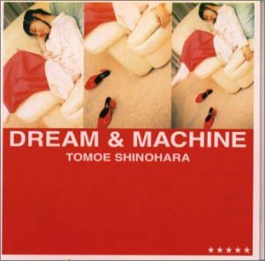 Tomoe Shinohara - Dream Machine - Amazon.com Music