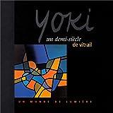 echange, troc Yoki - Un demi-siècle de vitrail