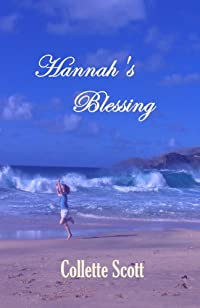 Hannah's Blessing by Collette Scott ebook deal